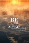 Kind You